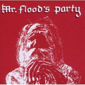 mr floods party: mr floods party