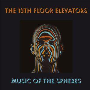13th floor elevators music of the spheres lp lpcdreissues