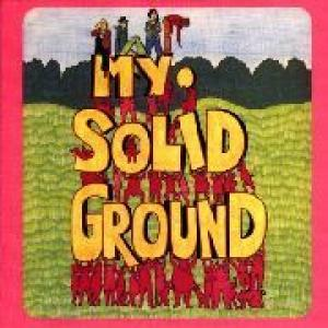 my solid ground: my solid ground