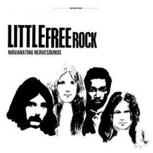 little free rock: nirvanating nervesounds