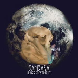 samsara blues experiment: one with the universe
