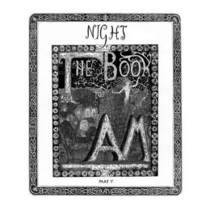 the book of am: part v: night