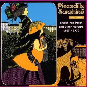 various: piccadilly sunshine part 3 - british pop psych and other flavours 1967-1970