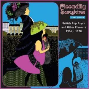 various: piccadilly sunshine part eleven (british pop psych and other flavours 1966 - 1970)