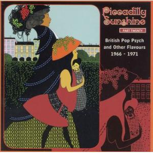 various: piccadilly sunshine part twenty - british pop psych and other flavours 1966-1971