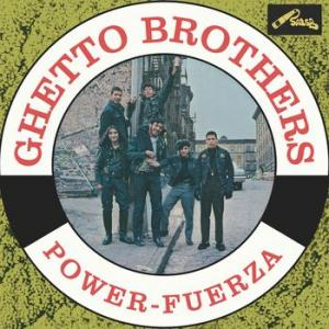 ghetto brothers: power-fuerza
