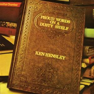 ken hensley: proud words on a dusty shelf
