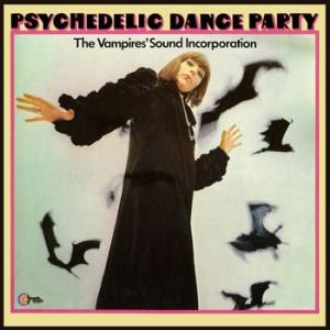 the vampire's sound incorporation: psychedelic dance party