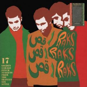 various: raks raks raks: 17golden garage nuggets from the iranian 60s scene