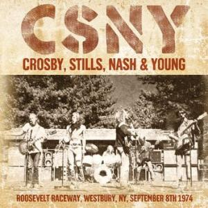 csny crosby, stills, nash & young: roosevelt raceway, westbury, ny, september 8th 1974