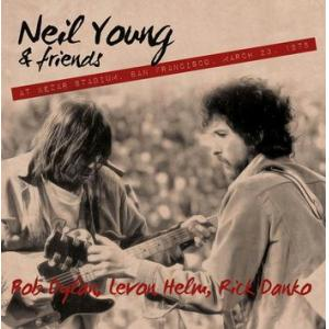 neil young and friends; bob dylan, levon helm, rick danko : s.n.a.c.k. benefit, kezar stadium, sf 23rd march 1975