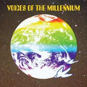 voices of the millennium: voices of the millennium