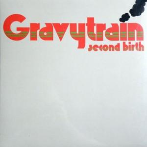 gravy train: second birth