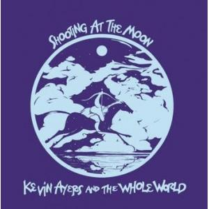 kevin ayers and the whole world: shooting at the moon