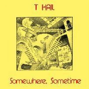 t kail: somewhere, sometime