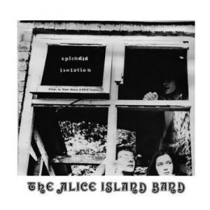 alice in island band: splendid isolation