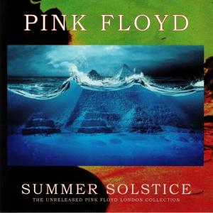 pink floyd: summer solstice - the unreleased pink floyd london collection