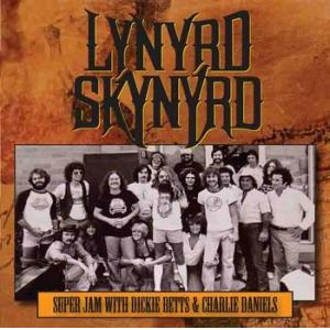 lynyrd skynyrd: super jam with dickie betts & charlie daniels