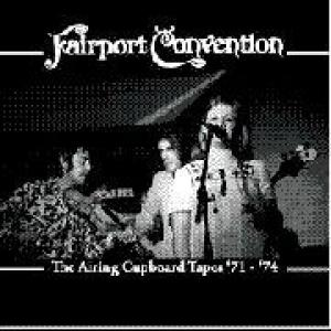 fairport convention: the airing cupboard tapes '71-'74