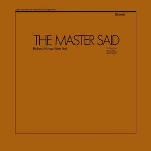 roland kovac new set: the master said
