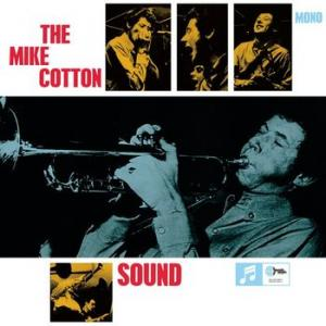 The Mike Cotton Sound - Make Up Your Mind / I've Got My Eye On You