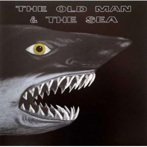the old man & the sea: the old man & the sea