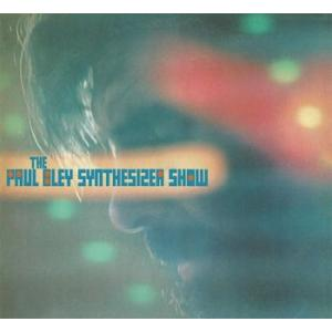 paul bley: the paul bley synthesizer show