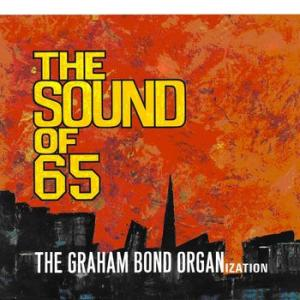 the graham bond organization: the sound of '65