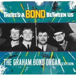 the graham bond organization: there 's a bond between us