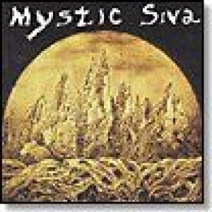 mystic siva: under the influence