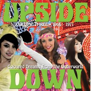 various: upside down: coloured dreams from the underworld: volume three 1966-1971