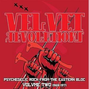various: velvet revolutions - psychedelic rock from the eastern bloc, volume two: 1968-1971