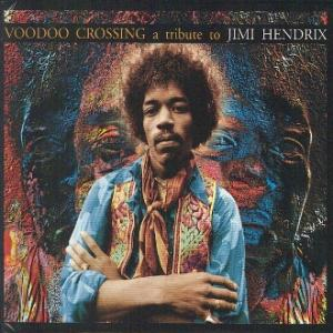 various: voodoo crossing: a tribute to jimi hendrix