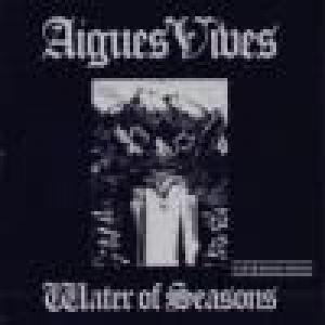 aigues vives: water of seasons