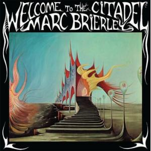marc brierley: welcome to the citadel (+cd)