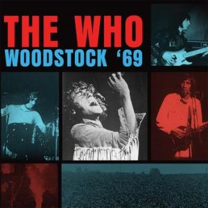 the who: woodstock '69