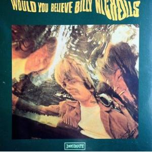 billy nicholls: would you believe